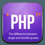 Sự khác nhau giữa dấu ngoặc đơn và dấu ngoặc kép trong PHP