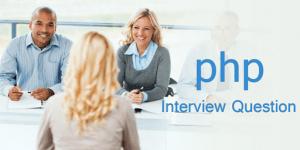 Câu hỏi phỏng vấn PHP