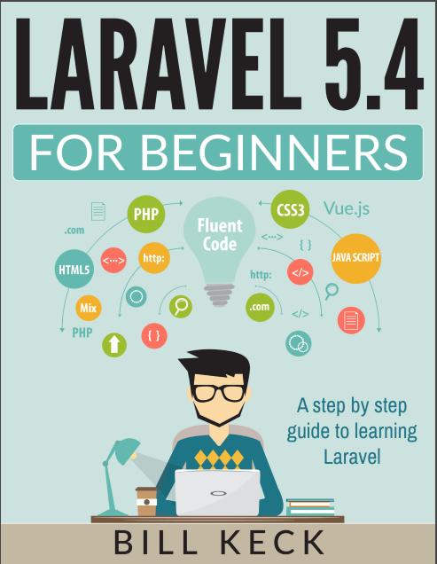 Ebook laravel 5 tiếng anh dành cho người mới , laravel 5.4 for beginner