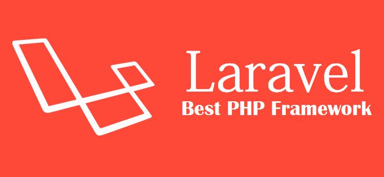 Laravel là framework tốt nhất 2017