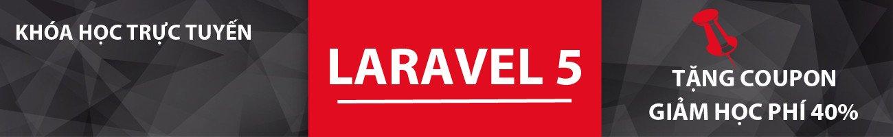 khóa học tạo website hoàn chỉnh với laravel 5