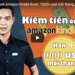 Khóa học kiếm tiền online 1000$/tháng với Amazon Kindle Book