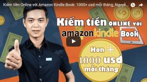 Khóa học kiếm tiền với Amazon Kindle Book - Thu nhập 1000$/tháng