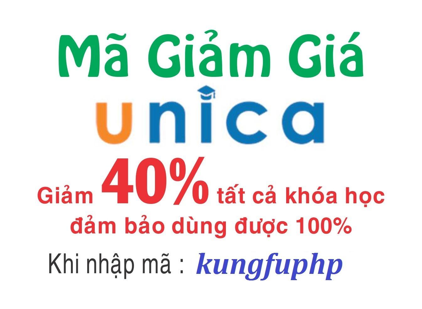 Mã giảm giá 40% toàn bộ khóa học trên Unica