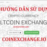 Hướng dẫn sử dụng CoinExchange để trade coin
