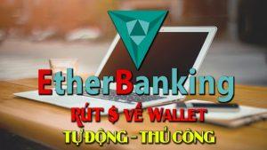 hướng dẫn rút tiền etherbanking về ví bitcoin