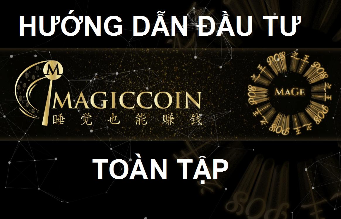 magicoin là gì, hướng dẫn đầu tư magiccoin toàn tập