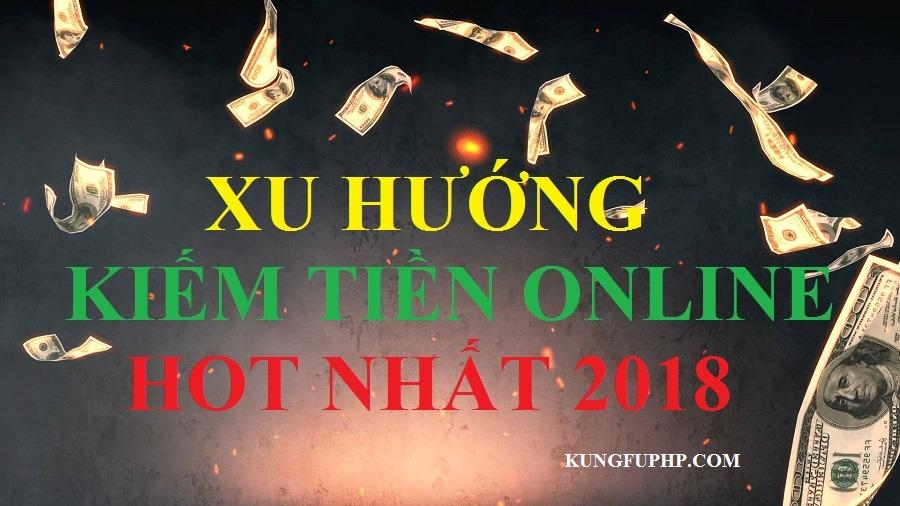 xu hướng kiếm tiền online hot nhất 2018