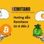 hướng dẫn sử dụng remitano từ a đến z