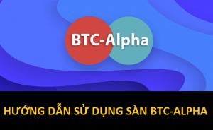 hướng dẫn sử dụng sàn giao dịch btc-alpha