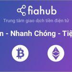 Hướng dẫn sử dụng Fiahub toàn tập – Đăng ký tài khoản – Xác thực – Mua bán