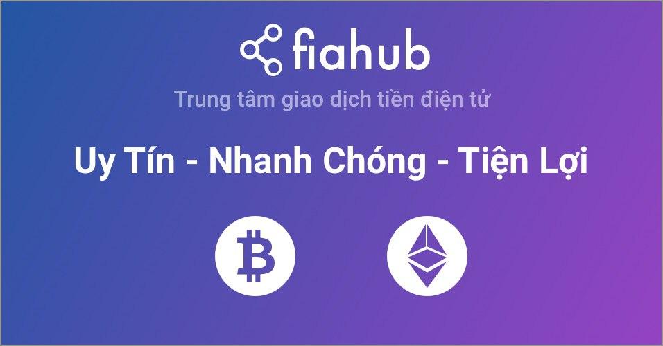 Fiahub là gì - Hướng dẫn sử dụng Fiahub