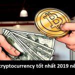Top 5 cryptocurrency tốt nhất 2019 để đầu tư phải xem ngay