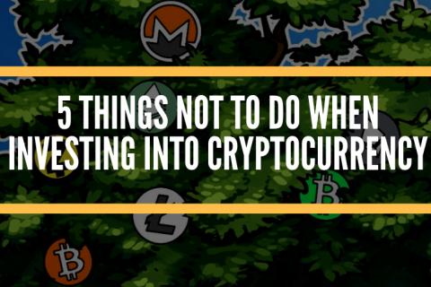 5 điều bạn không nên làm khi đầu tư vào tiền điện tử