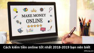 cách kiếm tiền online 2018-2019
