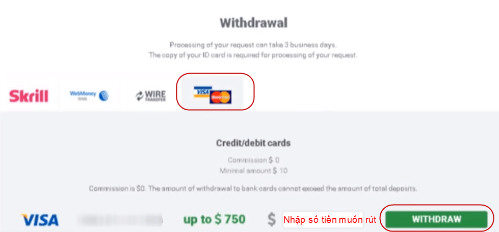 Nhập số tiền muốn rút rồi ấn Withdraw