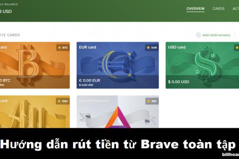 Hướng dẫn rút tiền từ Brave về tài khoản ngân hàng hoặc ví điện tử