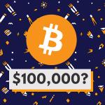 Top 7 lý do Bitcoin sẽ đạt 100.000 usd trong những năm tới