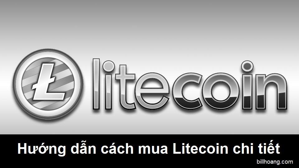 litecoin là gì, cách mua litecoin toàn tập cho người mới