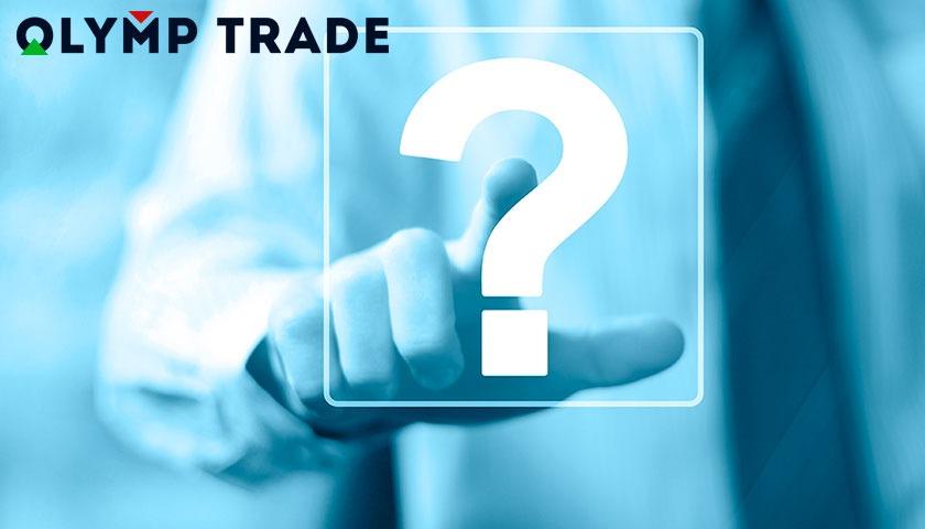 Hỏi đáp Olymp Trade - Các vấn đề liên quan đến Olymp Trade