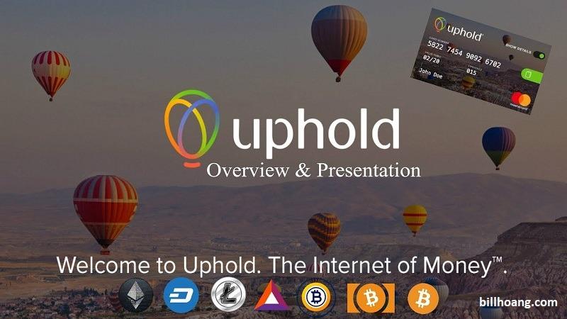 Hướng dẫn đăng ký và xác thực tài khoản Uphold chi tiết mới nhất