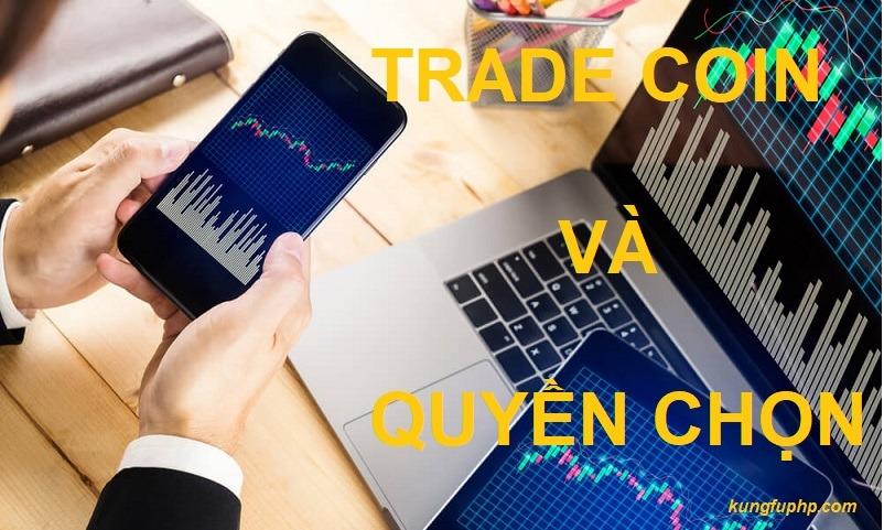 Quyền chọn nhị phân và Trade Coin khác nhau như thế nào?
