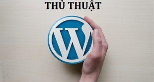 thủ thuật wordpress