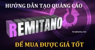 Hướng dẫn tạo quảng cáo Remitano để mua hoặc bán được giá tốt nhất