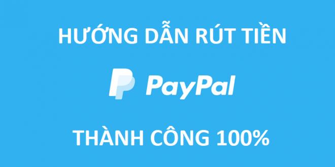 Hướng dẫn rút tiền Paypal về tài khoản ngân hàng mới nhất