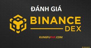 Đánh giá sàn Binance Dex 2020 toàn tập