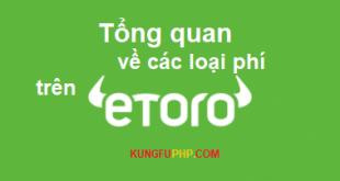 Tổng quan về các loại phí trên eToro