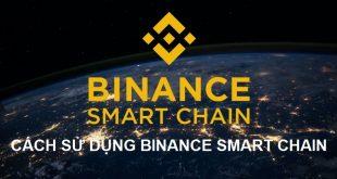 binance smart chain là gì, cách sử dụng binance smart chain (bsc)