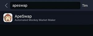 Gõ Apeswap lên thanh tìm kiếm rồi nhấp vào Apeswap