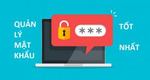 phần mềm quản lý mật khẩu tốt nhất