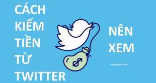 Hướng dẫn kiếm tiền với Twitter (Từng bước chi tiết)
